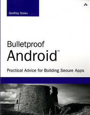 USED (GD) Bulletproof Android: Practical Advice for Building Secure Apps (Develo