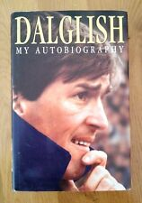 Hand Signed Autobiography: Kenny Dalglish 'My Autobiography' - Liverpool FC