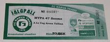 Ticket for collectors EL Trans Narva Estonia - MyPa Myllykosken Pallo Finland
