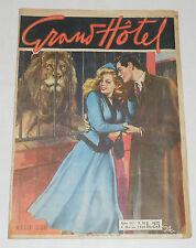 GRAND HOTEL n.89  Ed. Universo 1948  !!!!!!!!!!!!!!!!!!!!
