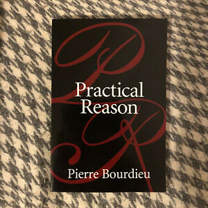 Practical Reason, Pierre Bourdieu