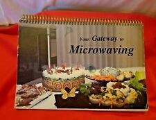 YOUR GATEWAY TO MICROWAVING COOKBOOK PUBLISHING BY GATEWAY PUBLISHING CO 1987
