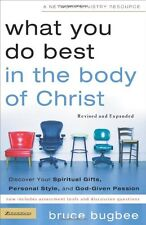 What You Do Best in the Body of Christ: Discover Your Spiritual Gifts, Personal