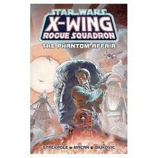 The Phantom Affair Star Wars: X-Wing Rogue Squadron, Volume 2
