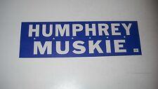 Humphrey Muskie Bumper Sticker*