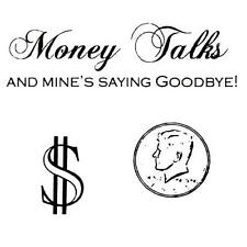 3 rubber stamps - Money Talks - Coin - Dollar Sign - Save $$, buy as a set - #15