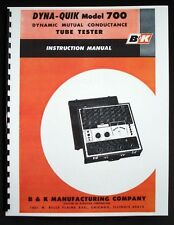 B&K DYNA-QUIK 700 Tube Tester Manual with Tube Data and Supplements