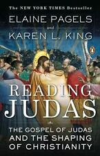 Reading Judas: The Gospel of Judas and the Shaping of Christianity by Elaine P..