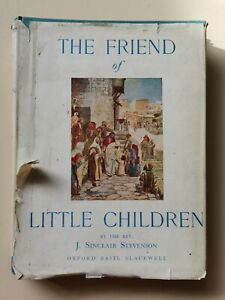 The Friend Of The Little Children J Sinclair Stevenson HB Book Vintage