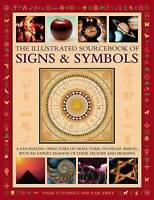 The Illustrated Sourcebook of Signs & Symbols: O'Connell, Mark -H/C Book New