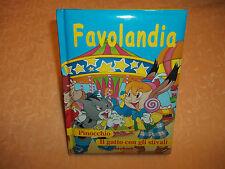 LIBRO Favolandia: Pinocchio e Il gatto con gli stivali  LITO ED.  cod.4072
