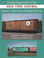 FREIGHT EQUIPMENT of the New York Central: Box, Stock & Refrigerator Cars (NEW)