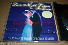 Ronnie Aldrich NM CD Late Night Piano for Lovers The Romantic Pianos of Ronnie
