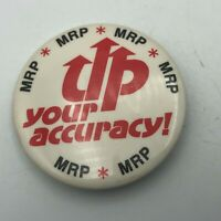 """Vintage MRP Material Requirements Planning Up Your Accuracy 2-1/4"""" Pinback   R2"""