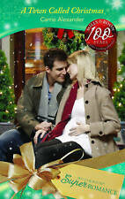 """AS NEW"" A Town Called Christmas (Mills & Boon Superromance) (9 Months Later, Bo"