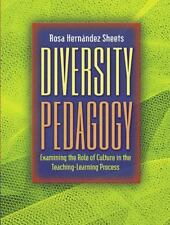 Diversity Pedagogy : Examining the Role of Culture in the Teaching-Learning...