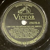 Benny Goodman Victor 78 rpm I Can't Give You Anything But Love / Sugarfoot Stomp