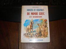 CONTES ET LEGENDES DU MONDE GREC ET BARBARE/L.ORVIETO/NATHAN 1963 EO