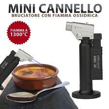 CANNELLO BRUCIATORE CHEF CON FIAMMA OSSIDRICA 1300°c CARAMELLO CARAMELLATORE