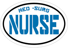 MED SURG NURSE DECAL - Blue Vinyl NURSE Sticker - Nurse Bumper Sticker