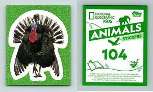 Turkey #104 National Geographic Kids Animals 2019 Topps Sticker