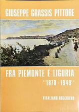 Vitaliano Rocchiero GIUSEPPE GRASSIS PITTORE FRA PIEMONTE E LIGURIA 1870-1949