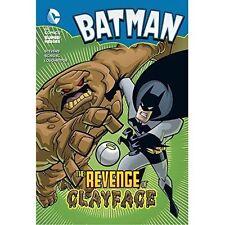 The Revenge of Clayface (Batman Chapter Books),Stevens, Eric,Excellent Book mon0