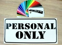 Personal Only Sign Door Sticker Wall Room Vinyl Decal Adhesive Staff Personnel