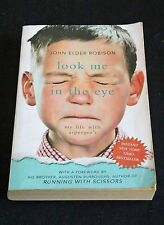 John Elder Robison - Look Me in the Eye: My Life With Aspergers autobiography