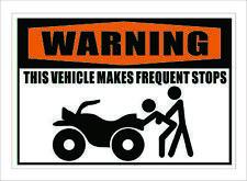 Warning FREQUENT STOPS ATV Vinyl Bumper Sticker Jeep Window Decal Blaster