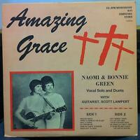 Naomi & Bonnie Faye Green - Amazing Grace LP VG+ Private Rural Female Xian Folk