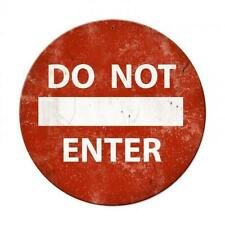 Do Not Enter Metal Sign Bed Room Man Cave Garage Body Shop Barn Shed Pts496