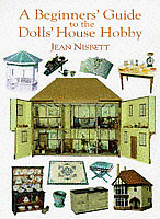 Beginners' Guide to the Dolls' House Hobby, Nisbett, Jean | Paperback Book | Goo