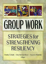 NEW Group Work: Strategies for Strengthening Resiliency