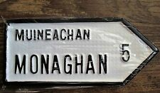 MONAGHAN Ulster Hand Cast Irish Road Sign Replica Made in Ireland NEW