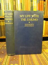 1922 SIGNED! Stefansson MY LIFE WITH THE ESKIMO Rare Arctic Travel Book Canada