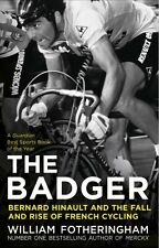 Bernard Hinault and the Fall and Rise of French Cycling New Paperback Book Willi