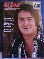 """Revista Nino Bravo """" Libre """" Nº 8 Edicion 2010 - Perteneciente Al Club de Fans"""