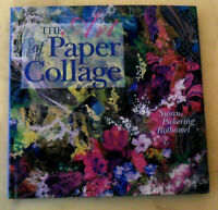 BOOK: The Art of PAPER COLLAGE by Susan Pickering Rothamel Hardcover Dust Jacket