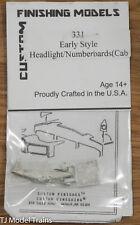 Custom Finishing Models HO #331 Early Style Headlight/Numberboards (Cab)