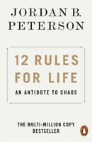 12 Rules for Life: An Antidote to Chaos by Jordan B. Peterson (2019, Paperback)