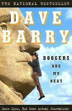 NEW Boogers Are My Beat: More Lies, But Some Actual Journalism! by Dave Barry