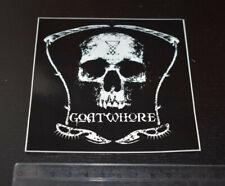 GOATWHORE sticker (absu, dying fetus, destroyer 666, nunslaughter, belphegor)
