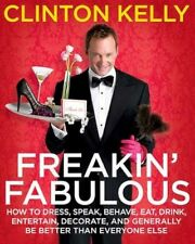 Freakin' Fabulous: How to Dress-ExLibrary