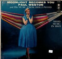 Paul Weston & Orch./Moonlight Becomes You-Columbia-CL909 Mono LP 6 Eye 1956