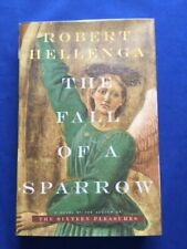 THE FALL OF A SPARROW - 1ST. ED. SIGNED BY ROBERT HELLENGA