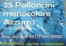 """PALLONCINI AZZURRO 25 Pz 19 cm diam 7"""" FESTA COMPLEANNO ANIMAZIONE BATTESIMO"""
