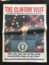 Belfast Telegraph Supplement, Pictorial Record Clinton Visit 30th Nov 1995