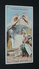 CHROMO 1900-1914 CHOCOLAT AIGUEBELLE POINTS DE COUTURE #17 POINT D'OURLET