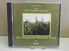 ZION TRAIN, THE TASSILLI PLAYERS-  The Wonderful World Of Weed In Dub CD (1995)